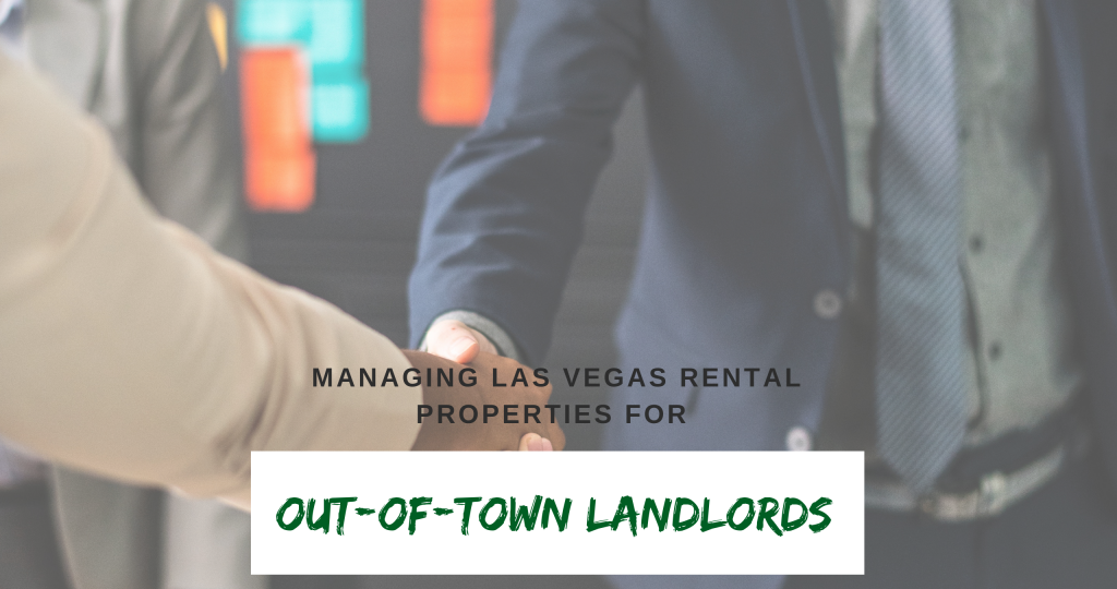 How Do Out-of-Town Landlords Manage Las Vegas Rental Properties?